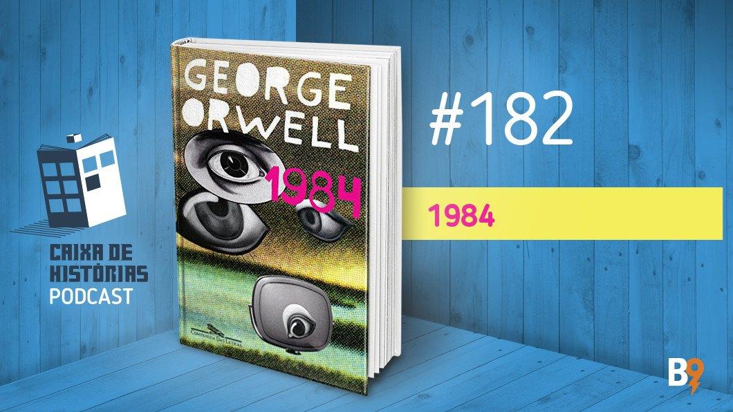Caixa de Histórias 182 – 1984