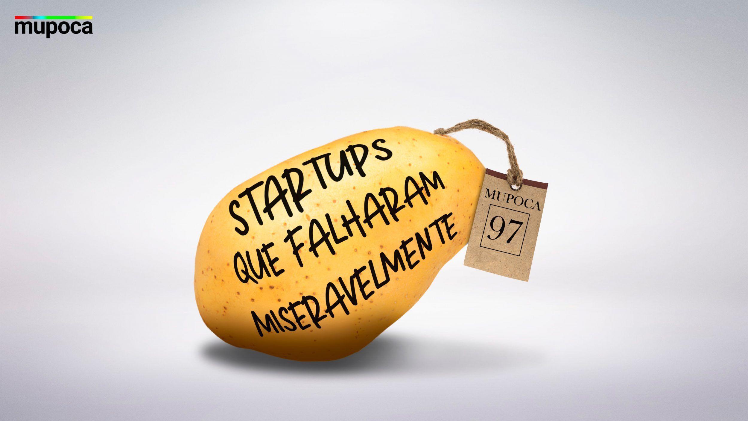 Capa ilustrativa do Mupoca 97 - Startups que falharam miseravelmente