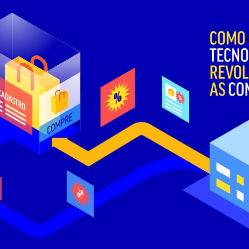Capa - Como a tecnologia revolucionou as compras