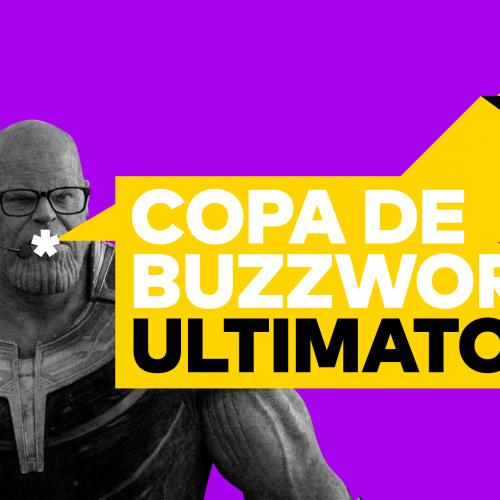 Capa - Copa de Buzzwords: Ultimato