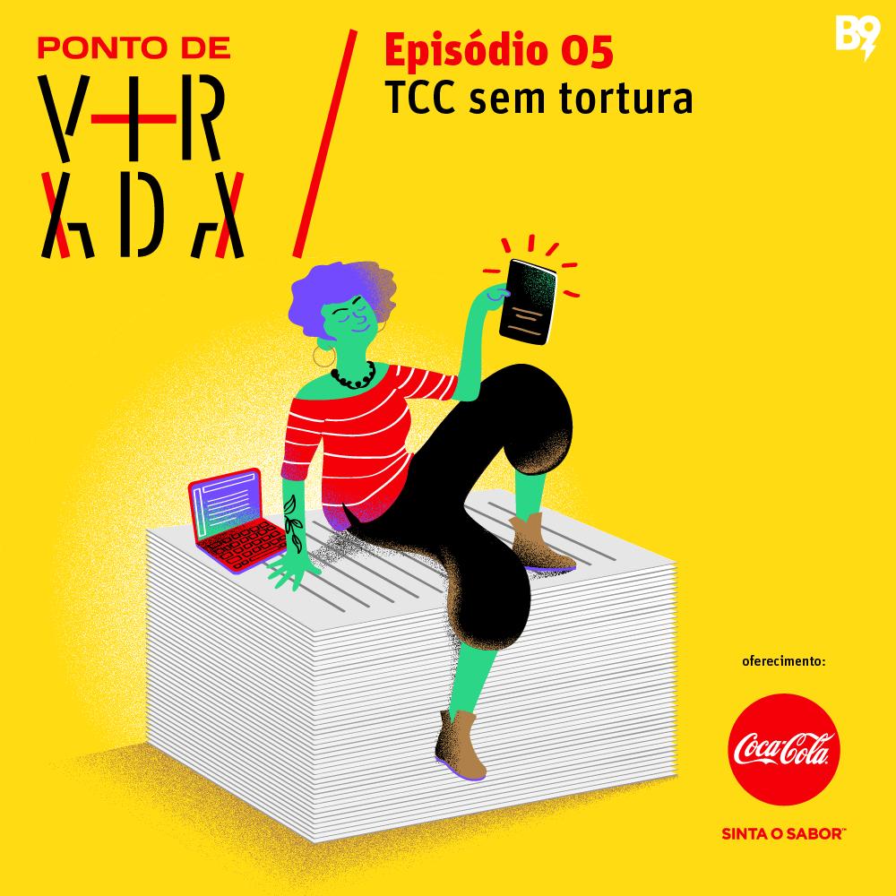 Ponto de Virada – TCC sem tortura