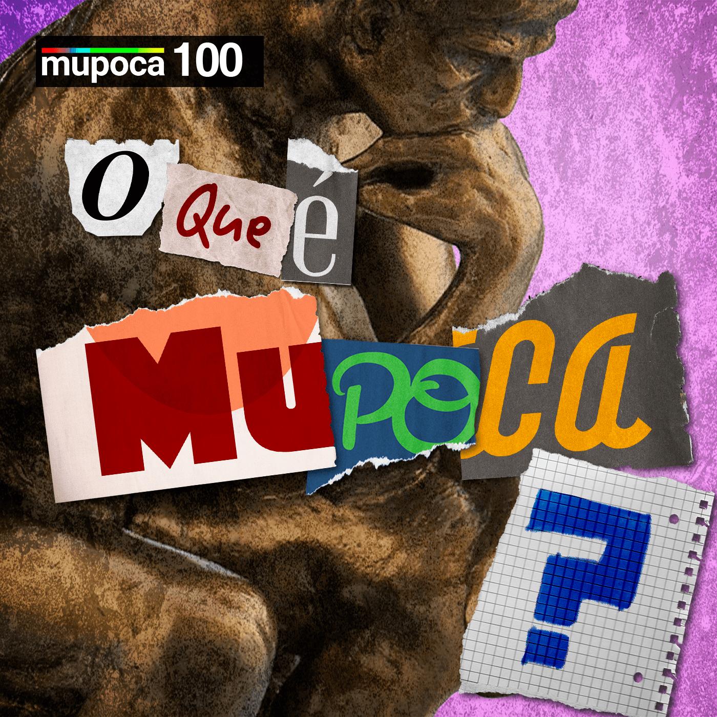 Mupoca #100 – O que é Mupoca?