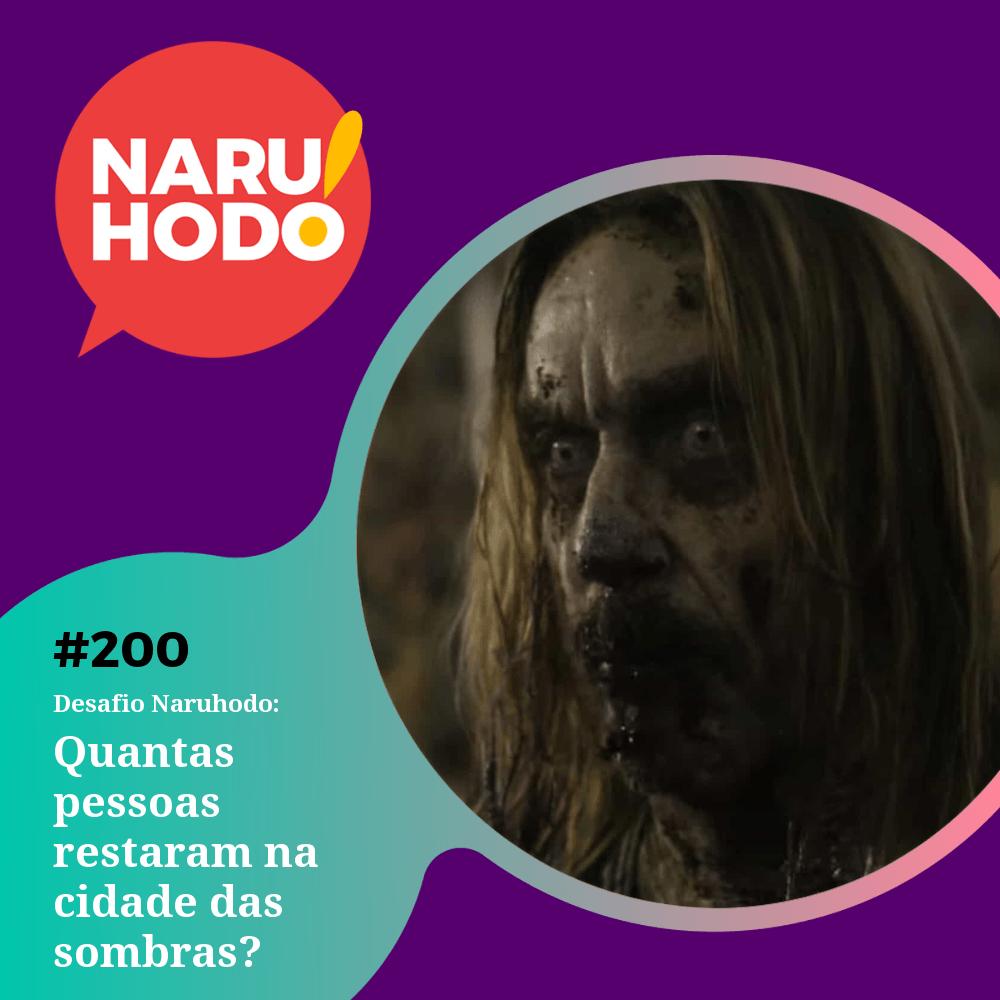 Naruhodo #200 – Desafio Naruhodo: Quantas pessoas restaram na cidade das sombras?