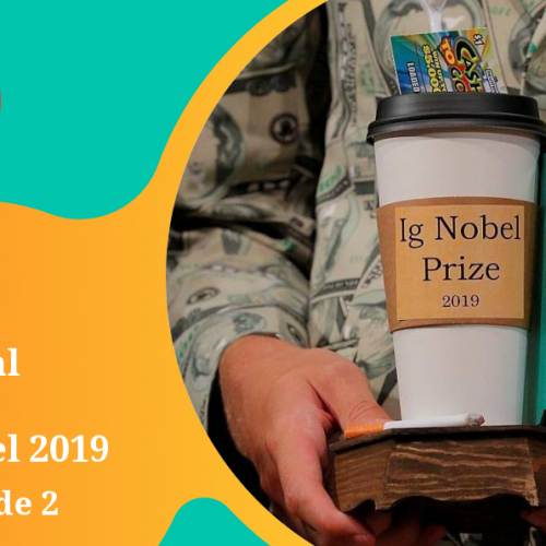 Capa - Especial Prêmio Ig Nobel 2019 - Parte 2 de 2
