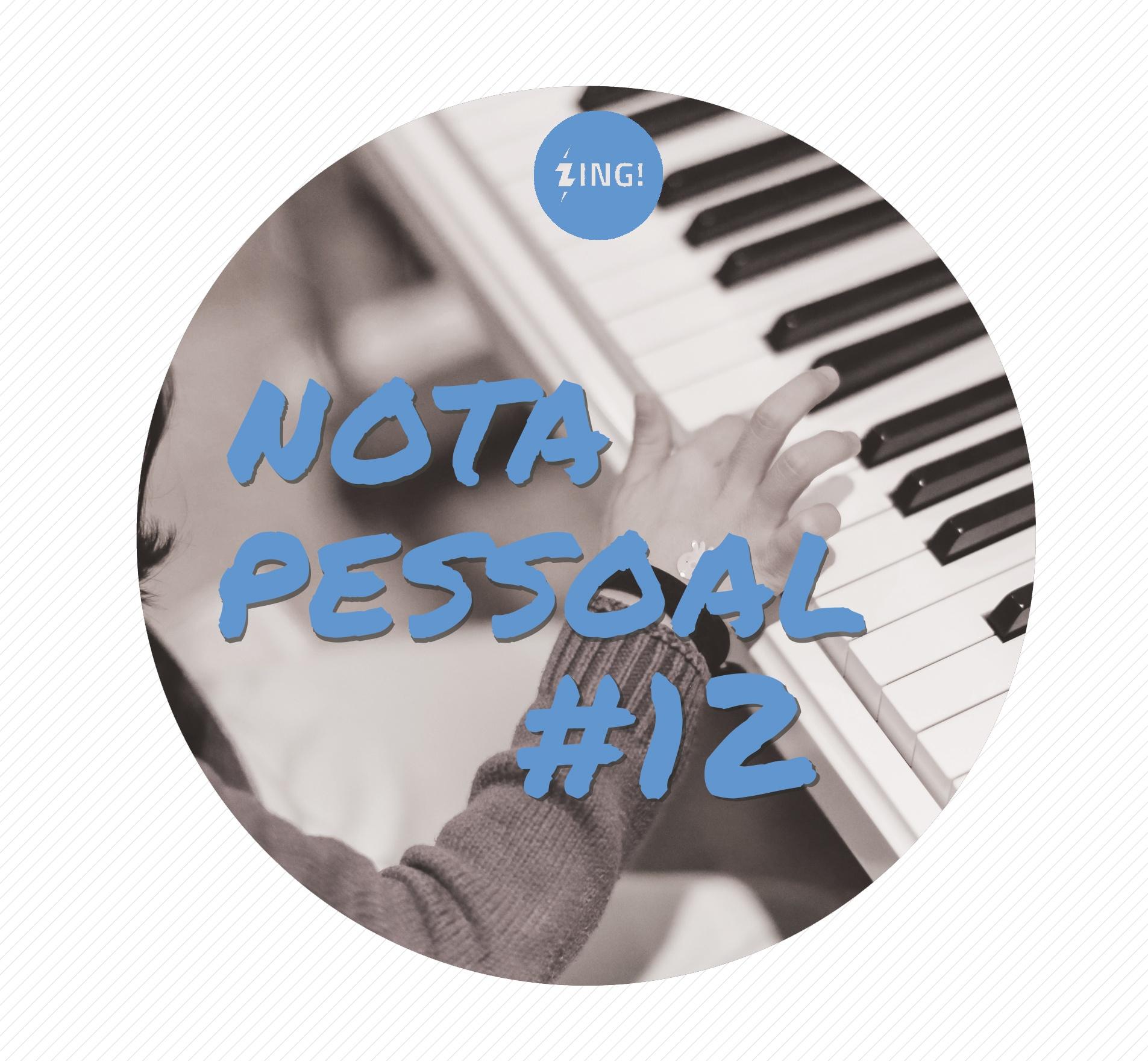Capa - Nota Pessoal #12 -  Hipnotizado pelas músicas infantis (Ou A Baratinha Mentirosa)