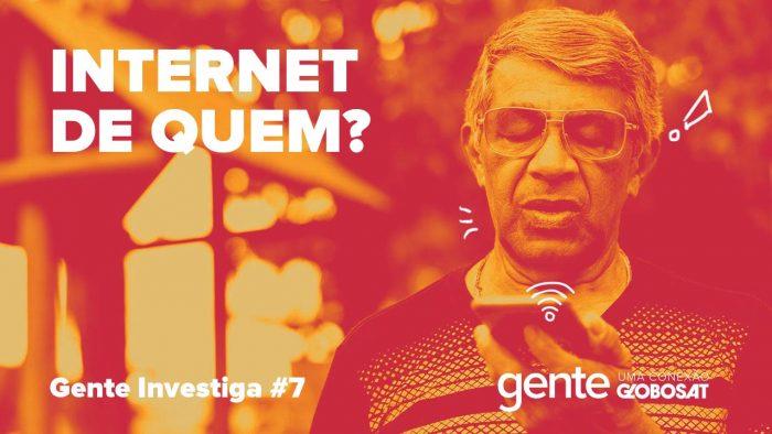 Gente – Internet de quem?