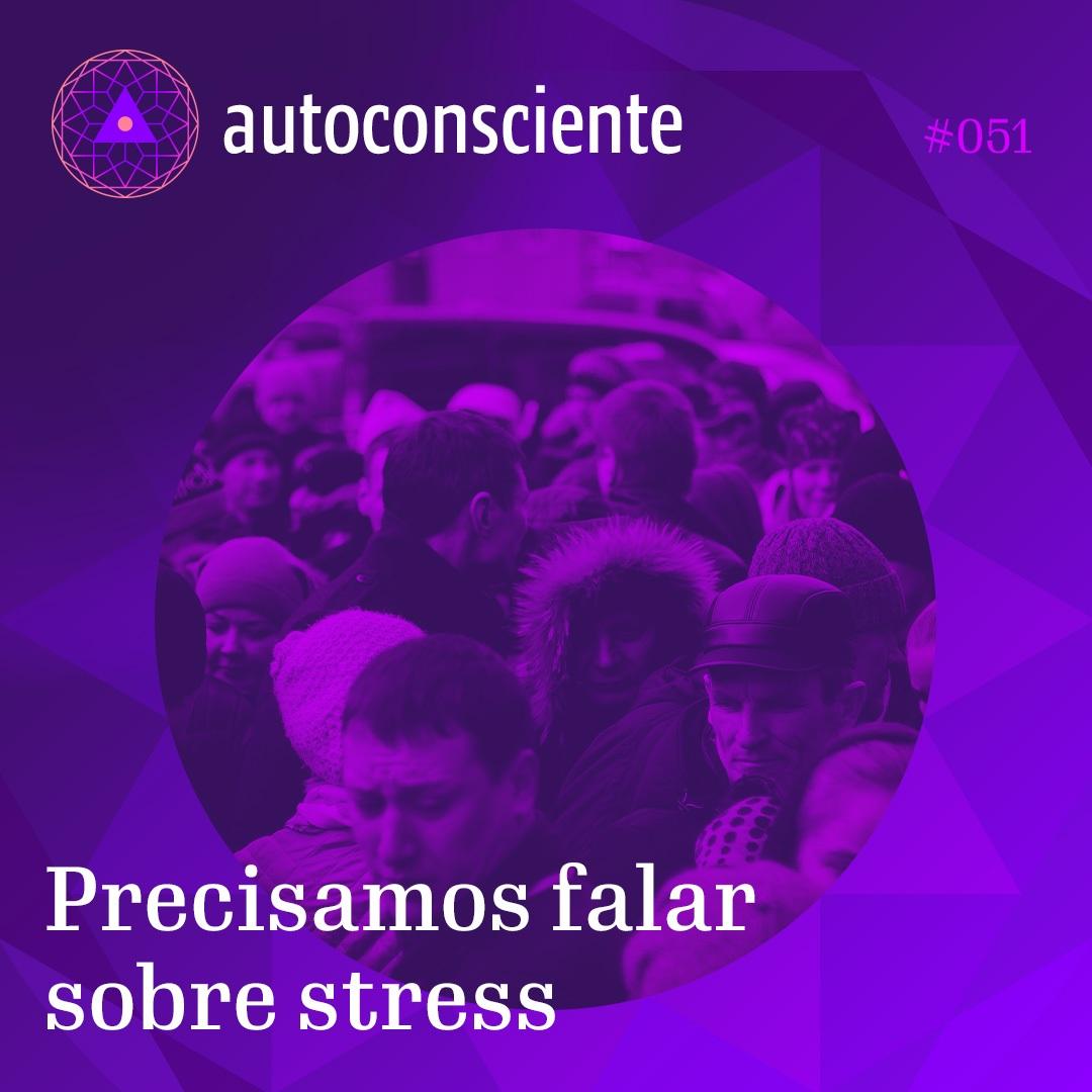 Capa - Precisamos falar sobre stress