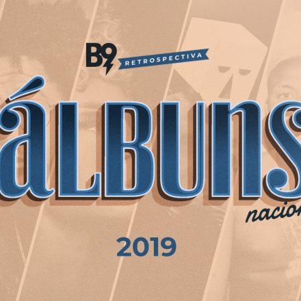 Os 10 melhores álbuns nacionais de 2019