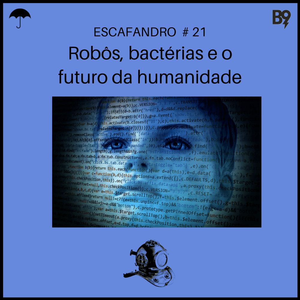 Capa - Robôs, bactérias e o futuro da humanidade