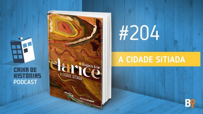 Caixa de Histórias 204 – A Cidade Sitiada