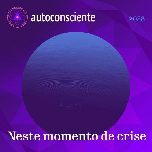 Capa - Neste momento de crise