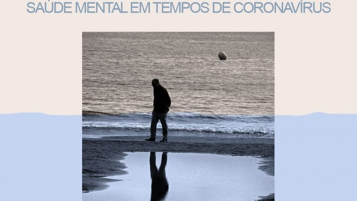FINITUDE – SAÚDE MENTAL EM TEMPOS DE CORONAVÍRUS