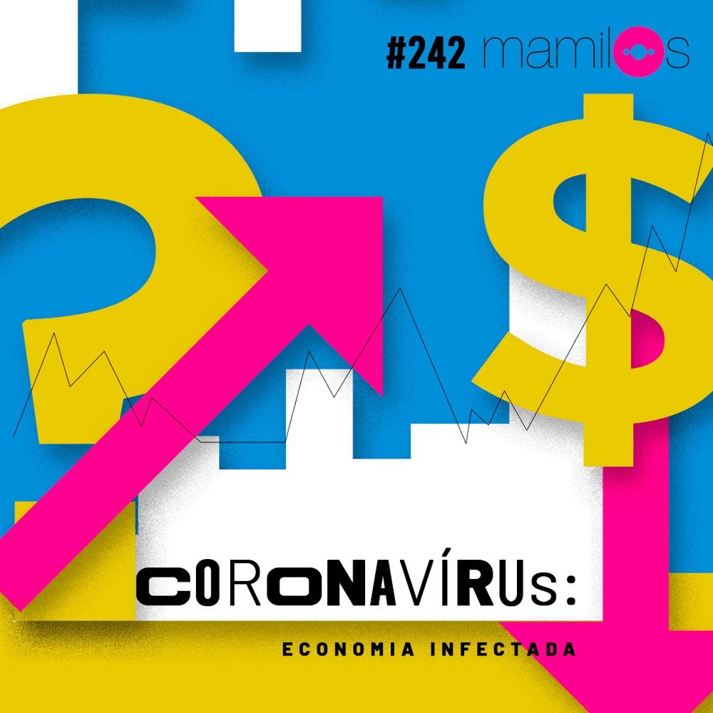 Capa - Coronavírus: economia infectada
