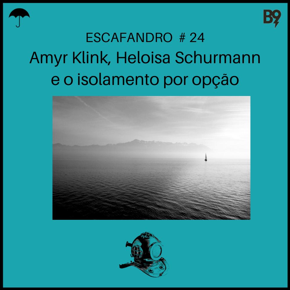 Capa - Amyr Klink, Heloisa Schurmann e o isolamento por opção