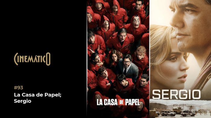 Cinemático – La Casa de Papel; Sergio