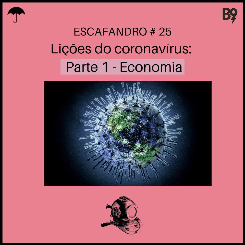 Capa - Lições do coronavírus: Capítulo 1 - Economia