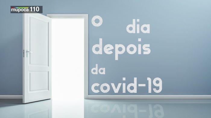 Mupoca #110 – O dia depois da Covid-19