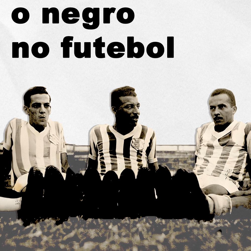 Capa - História Preta – Futebol em Preto e Branco