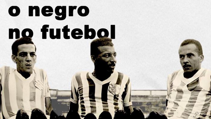 História Preta – Futebol em Preto e Branco