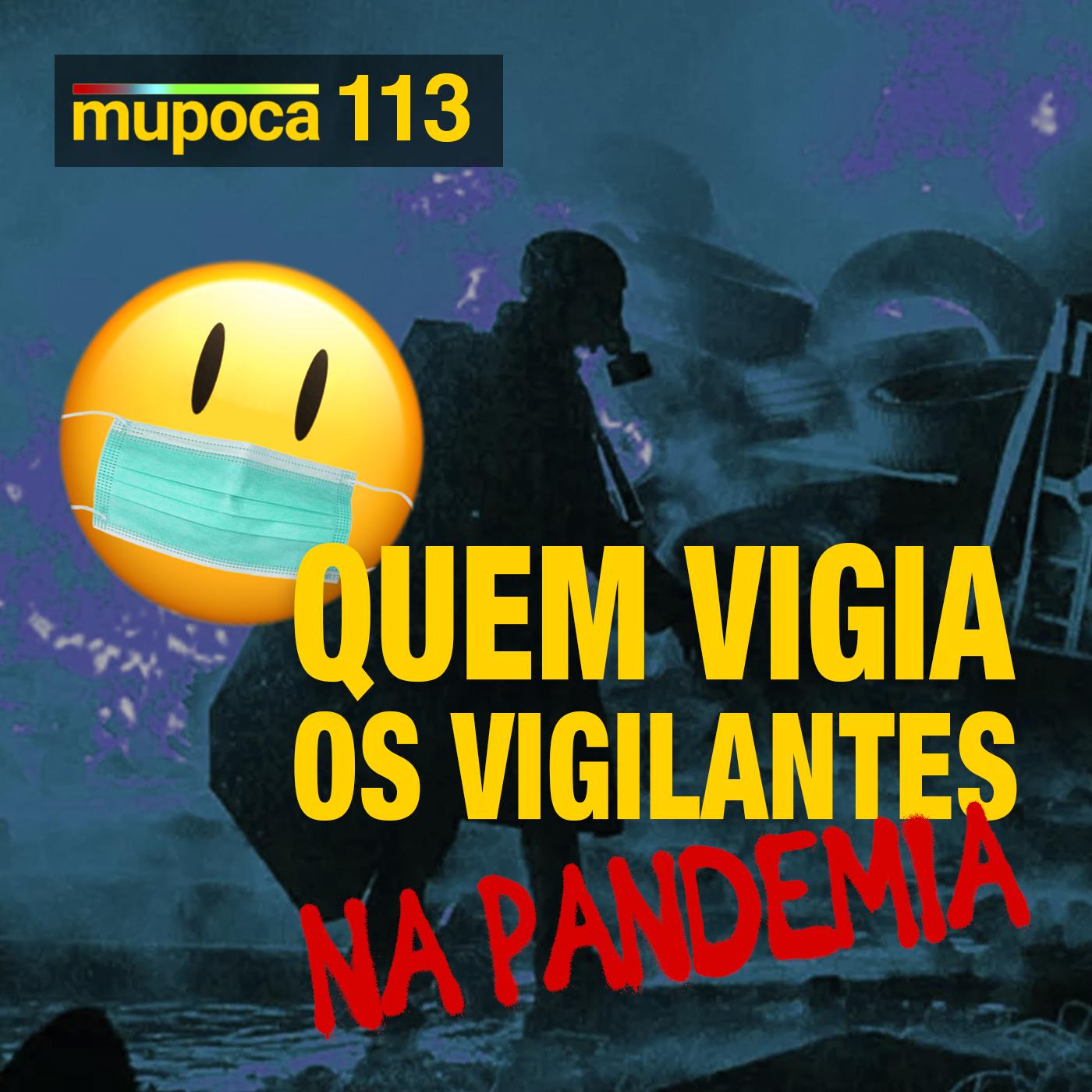Capa - Quem vigia os vigilantes da pandemia?