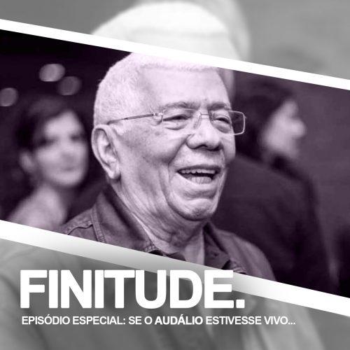 Capa - SE O AUDÁLIO ESTIVESSE VIVO… [EPISÓDIO ESPECIAL]