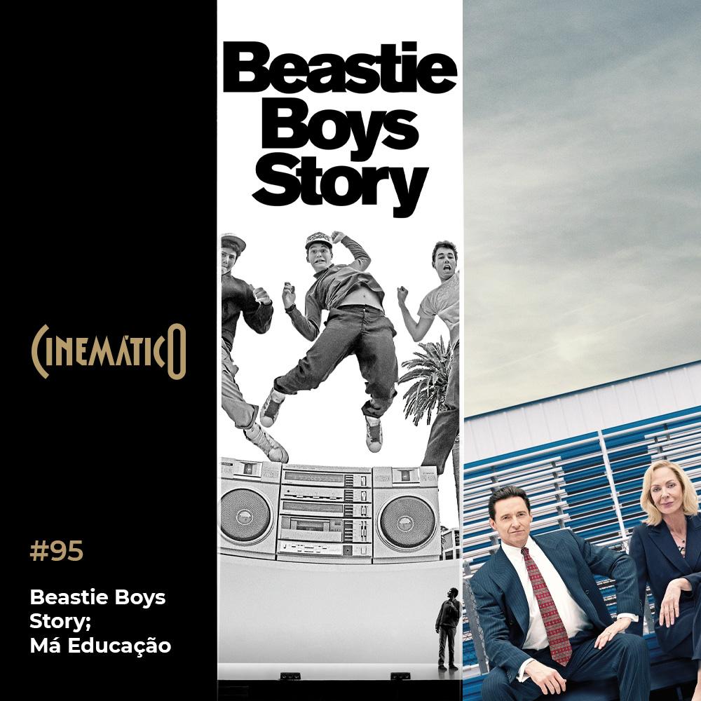 Capa - Beastie Boys Story; Má Educação