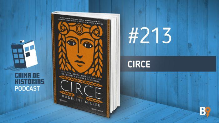 Caixa de Histórias 213 – Circe