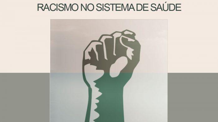 FINITUDE – RACISMO NO SISTEMA DE SAÚDE