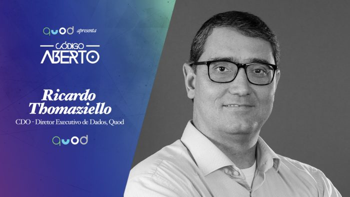 Código Aberto – Ricardo Thomaziello, CDO, Quod
