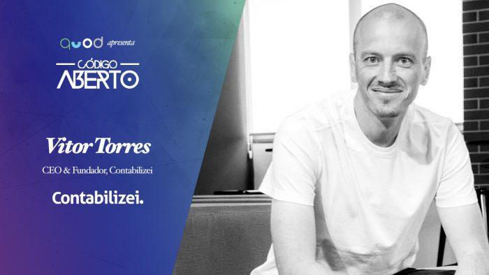 Código Aberto – Vitor Torres, CEO, Contabilizei