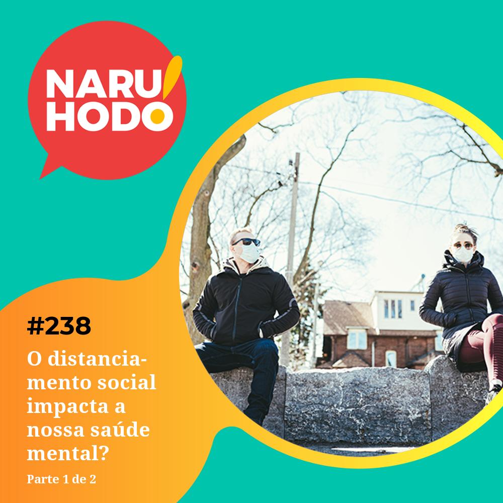 Capa - O distancionamento social impacta a nossa saúde mental? - Parte 1 de 2