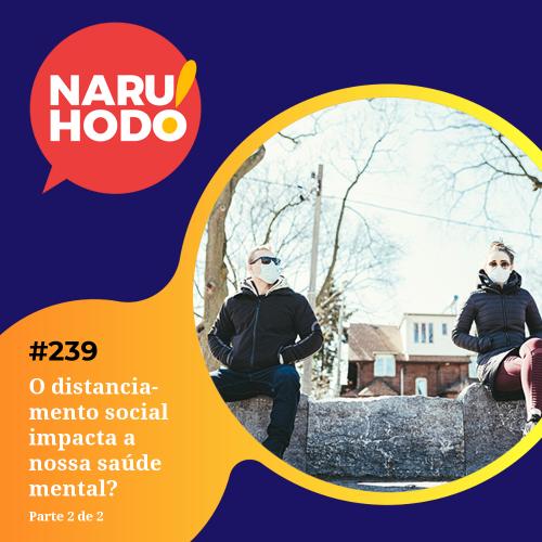 Capa - O distancionamento social impacta a nossa saúde mental? - Parte 2 de 2