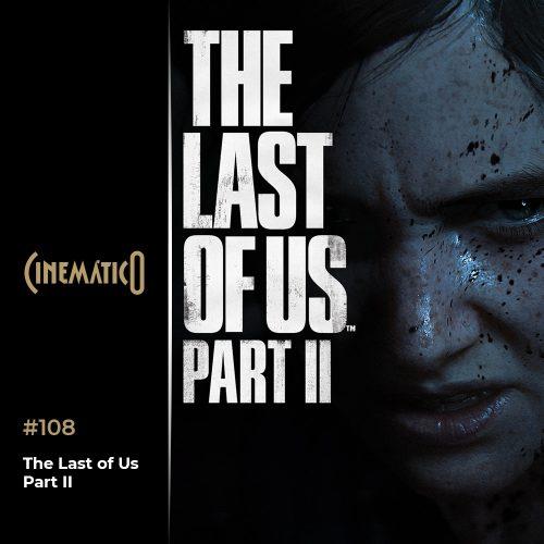 Capa - Cinemático – The Last of Us Part II