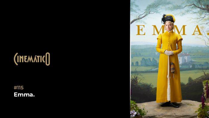 Cinemático – Emma.