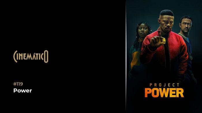 Cinemático – Power