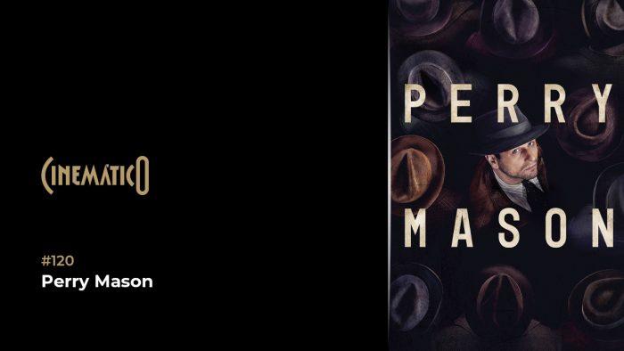 Cinemático – Perry Mason