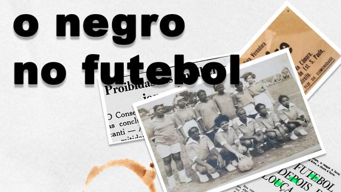 O Negro no Futebol – Clarice