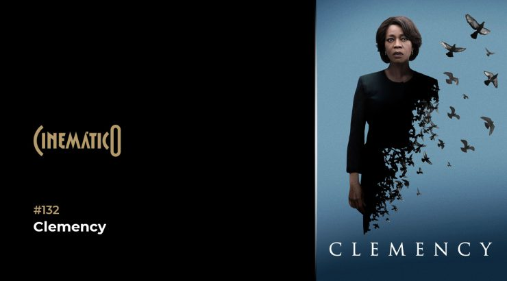 Cinemático – Clemency