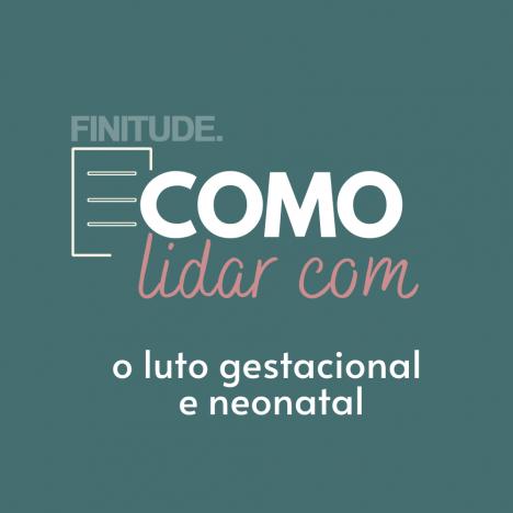 Capa - Como lidar com o luto gestacional e neonatal