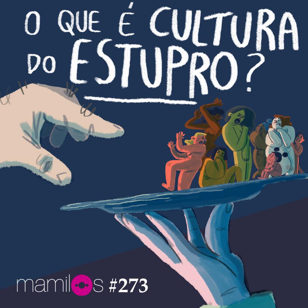 Capa - O que é cultura do estupro?