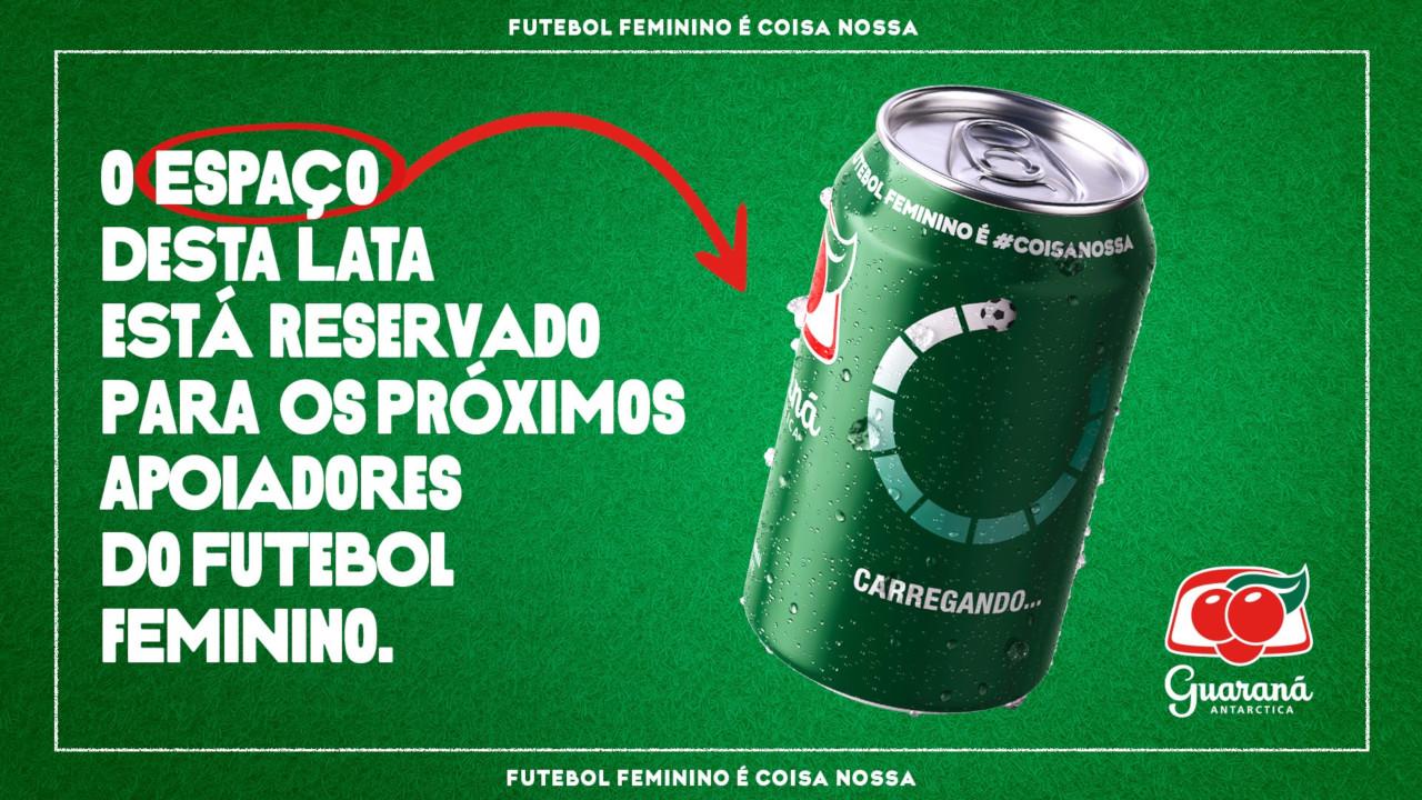 Guaraná Antarctica vai estampar em suas latas as marcas que apoiarem o  futebol feminino