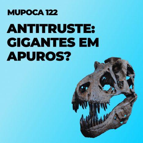 Capa - Antitruste: gigantes em apuros?