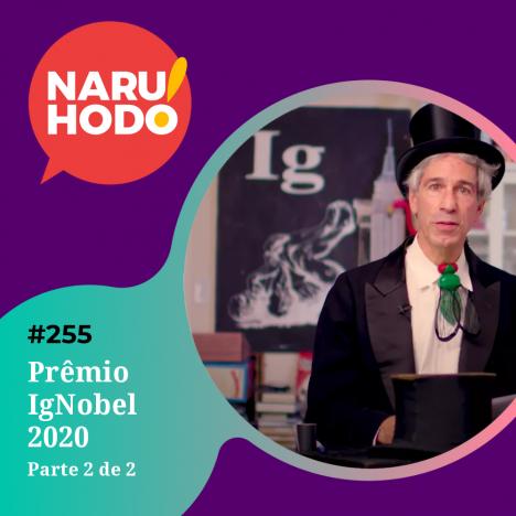 Capa - Especial Prêmio IgNobel 2020 - Parte 2 de 2