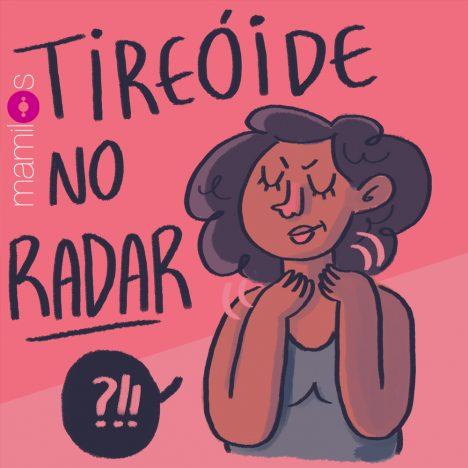 Capa - Especial - Tireóide no Radar