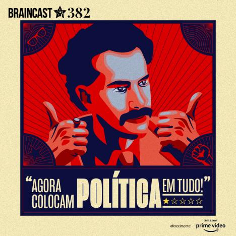 """Capa - Agora colocam política em tudo!"""""""