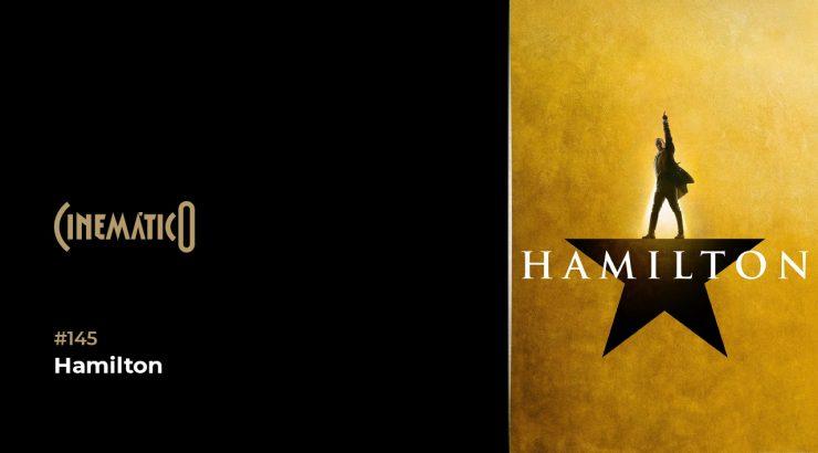 Cinemático – Hamilton