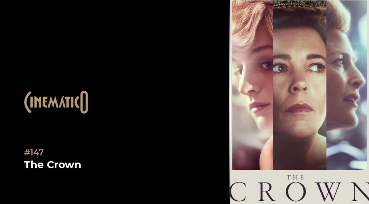Cinemático – The Crown