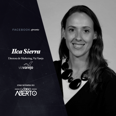 Capa - Ilca Sierra, Diretora de Marketing, Via Varejo
