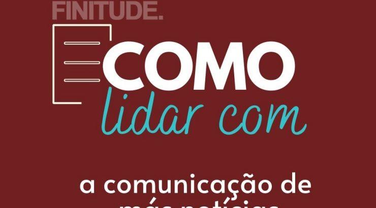 FINITUDE – Como lidar com a comunicação de más notícias