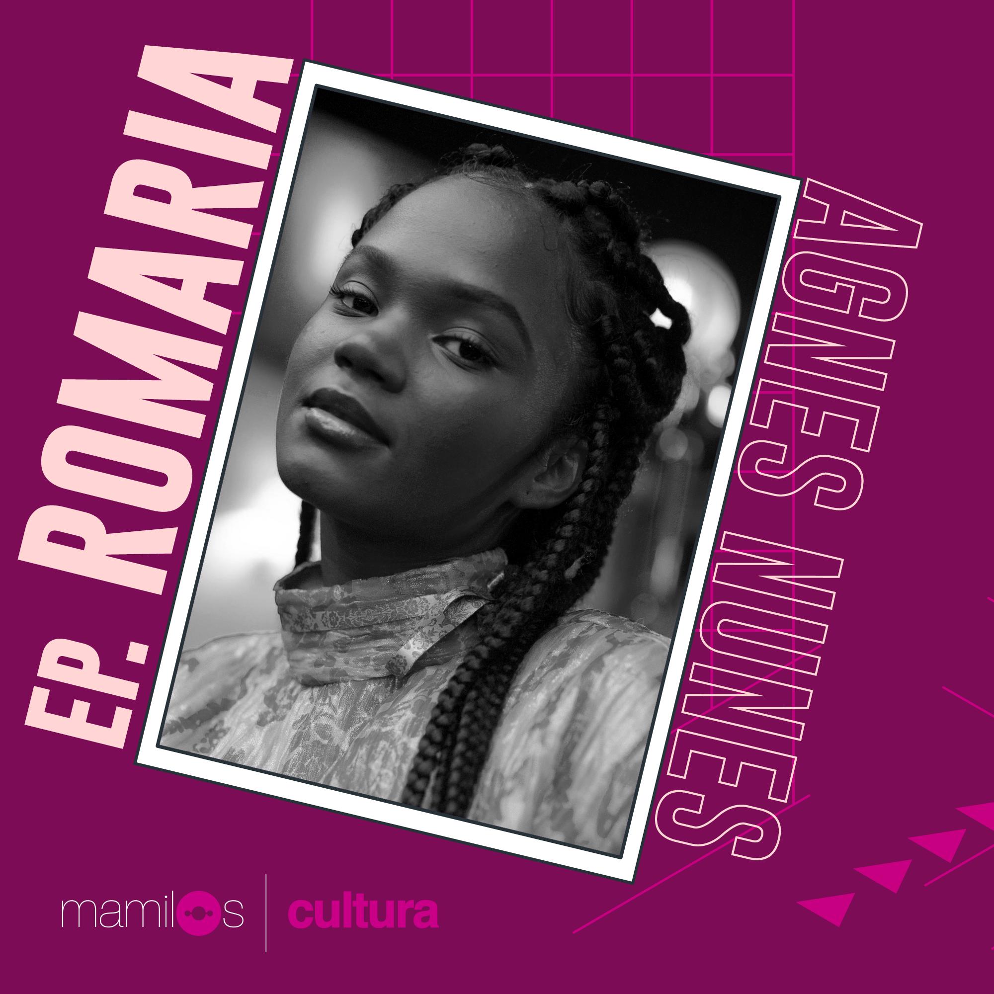 Capa - Mamilos Cultura #11 – EP. Romaria – Perspectiva jovem na pandemia
